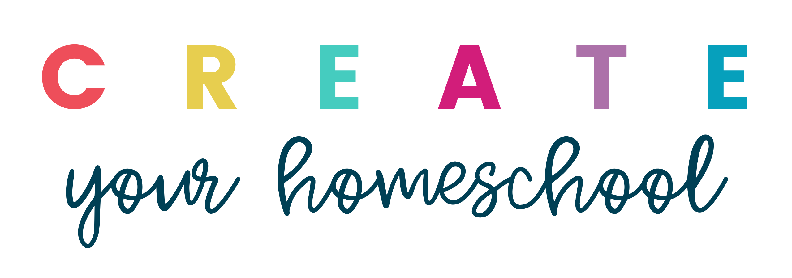CREATE YOUR HOMESCHOOL